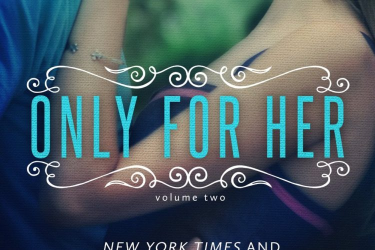 Only For Her, available now!