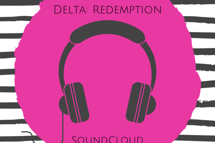 Delta: Redemption SoundCloud